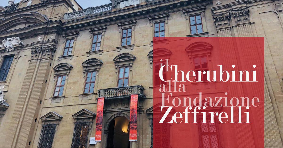 Cherubini alla Fondazione Zeffirelli