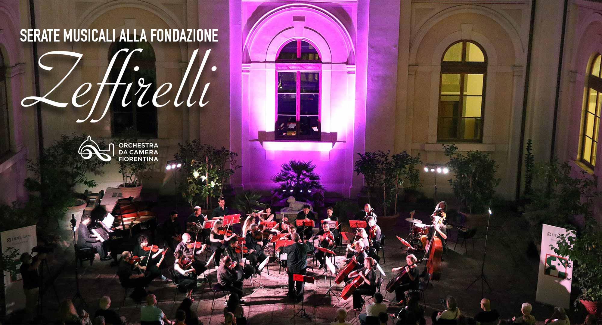 Serate Musicali alla Fondazione Zeffirelli - Orchestra da Camera Fiorentina